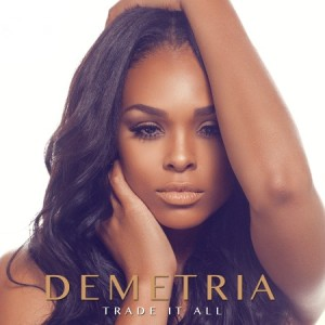 Demetria-McKinney-Trade-It-All